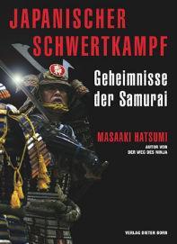 Japanischer Schwertkampf - Geheimnisse der Samurai