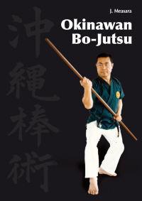 Okinawan Bo-Jutsu