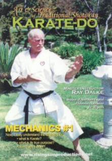 The Art & Science of Traditional Shotokan Karate-Do Mechanics Vol.1