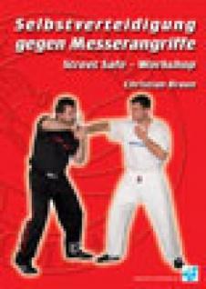 Selbstverteidigung gegen Messerangriffe - Street Safe -Workshop
