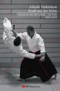 Aikido Yoshinkan. Kraft aus der Mitte - Vorschau