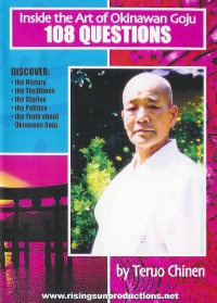 "Inside the Art of Okinawan Goju Ryu Karate "" 108 Questions"""