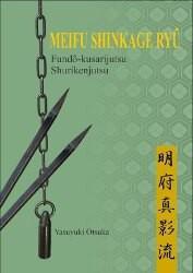 Fundô-kusarijutsu & Shurikenjutsu