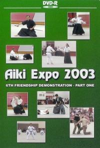 Aiki Expo 2003 6ht Friendship Demonstration Vol.1