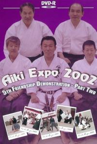 Aiki Expo 2002 5ht Friendship Demonstration Vol.2