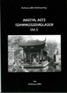 Martial Arts Traininsggrundlagen, Vol. 2