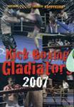 DVD: BUDO - KICK BOXING GLADIATORS 2007 (408)