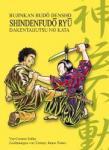 Shinden Fudô Ryû Dakentaijutsu no Kata