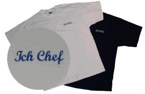 """T-Shirt """" Ich Chef"""""""