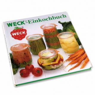 Einkochbuch Weck Kochbuch Einwecken Ratgeber Buch Haltbarmachen Kochen Bücher