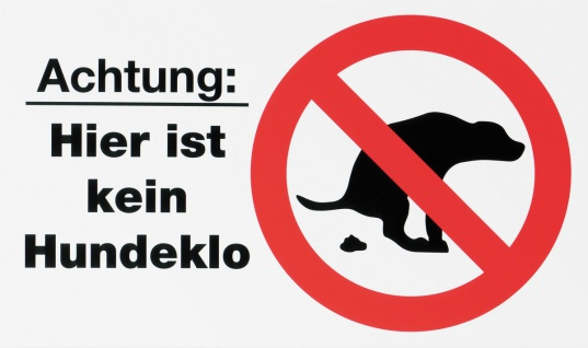 "METAFRANC SCHILD Hinweis-, Warn- und Verbotsschild ,, Hundeklo"" 506200 Kein Hundeklo"