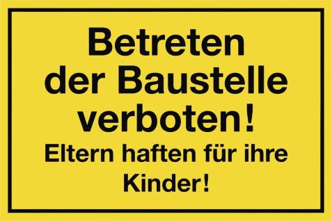 """METAFRANC SCHILD Kennzeichnungsschild ,, Betreten der Baustelle verboten"""" 500230 Betret.d.baust.verb."""