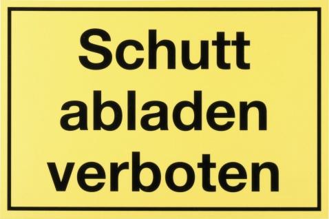 """METAFRANC SCHILD Kennzeichnungsschild ,, Schutt abladen verboten"""" 503530 Schuttabladen Verboten"""