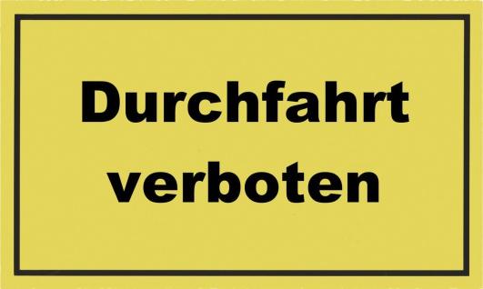 """METAFRANC SCHILD Kennzeichnungsschild ,, Durchfahrt verboten"""" 500370 Durchfahrt Verboten"""