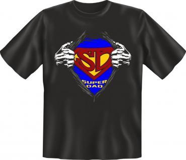 Geburtstag Fun T-Shirt Superdad Karneval Vatertag Shirt Geschenk geil bedruckt
