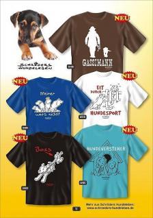 Fun Collection - T-Shirt Motiv Hund Geschenk Auswahl Hunde Shirt lustig bedruckt