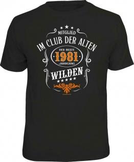 Geburtstag T-Shirt 40 Jahre - 1981 - Der beste Jahrgang Alte Wilde - Fun T Shirt