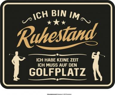 Geburtstag Fun Schild - Im Ruhestand zum Golfplatz - Geschenk Blechschild