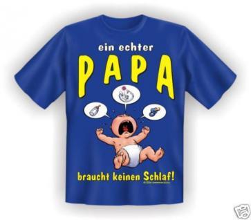 geil bedruckte Fun-Shirts T-Shirt - Echter Papa - Geburtstag Vatertag Geschenk