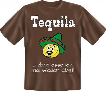 T-Shirt - Tequila Ich liebe Obst - Fun Shirts Geburtstag Geschenk geil bedruckt