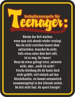 Blechschild Verhaltensregeln Teenager Fun Schild Alu geprägt bedruckt rostfrei