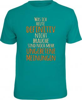 Fun T-Shirt Nicht noch mehr ungebetene Meinungen Shirt Geschenk geil bedruckt