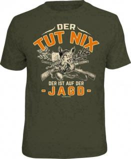 Herren Jäger T-Shirt - Der tut nix - Jagd - lustige Sprüche T Shirts für Männer