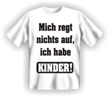 T-Shirt - Ich habe Kinder