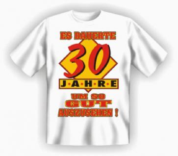 Geburtstag T-Shirt - 30 Jahre