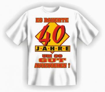 Geburtstag T-Shirt - 40 Jahre