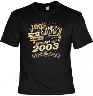 Geburtstag T-Shirt -18 Jahre 100% Premium Qualität seit 2003 Fun Shirt Geschenk