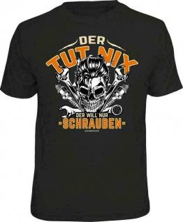 Fun T-Shirt Sprüche - Der will nur schrauben - Männer Geschenk T Shirts 4 Heroes