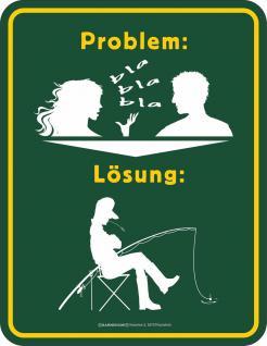 Fun Schild - Problem Lösung Angeln Blechschild