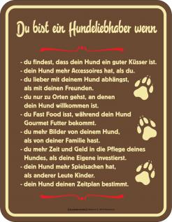 Fun Schild - Du bist ein Hundeliebhaber Blechschild
