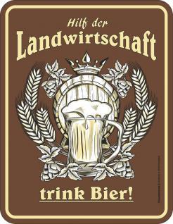 Fun Schild - Bier für die Landwirtschaft Blechschild - Vorschau