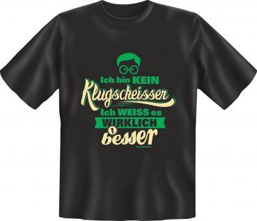 Fun T-Shirt - Kein Klugscheisser