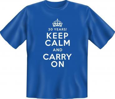 Geburtstag T-Shirt - 30 Years Keep Calm