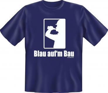Fun T-Shirt - Blau aufm Bau - Vorschau