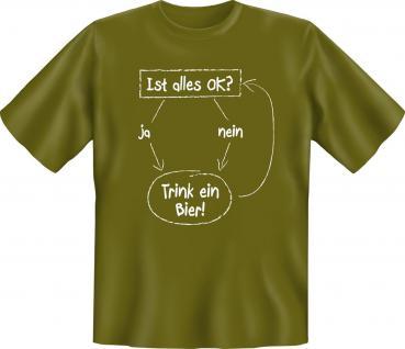 Fun T-Shirt - Trink ein Bier