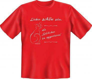 Fun T-Shirt - Katze lieber schön sein - Vorschau