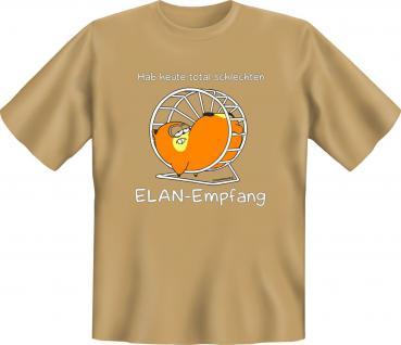 Fun T-Shirt - Schlechter ELAN Empfang