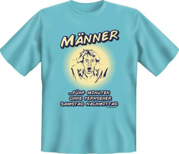 Fun T-Shirt - Männer ohne Fussball TV
