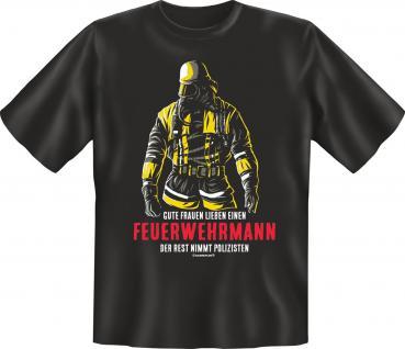 Feuerwehr T-Shirt - Gute Frauen lieben einen Feuerwehrmann