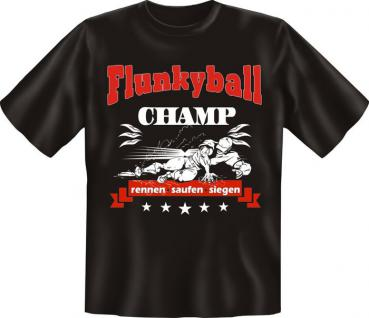 Fun T-Shirt - Flunkyball Champ