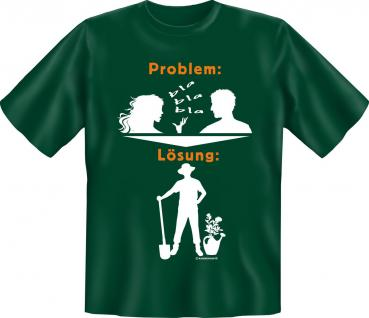 Gärtner T-Shirt - Problem Lösung Garten