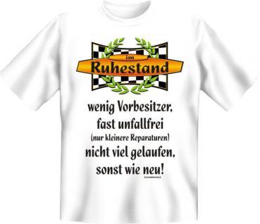 Geburtstag T-Shirt - Im Ruhestand , sonst wie neu - Vorschau