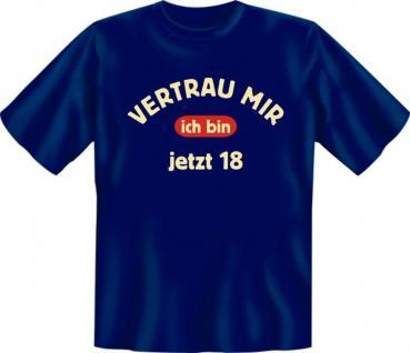Geburtstag T-Shirt - Ich bin jetzt 18 Jahre