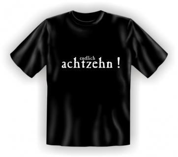 18. Geburtstag T-Shirt - Endlich achtzehn - Vorschau