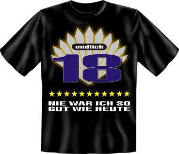Geburtstag T-Shirt - Nie so gut wie mit 18