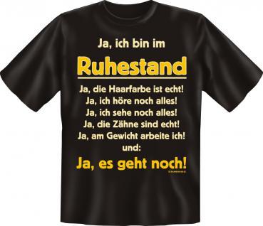 Geburtstag T-Shirt - Ich bin im Ruhestand